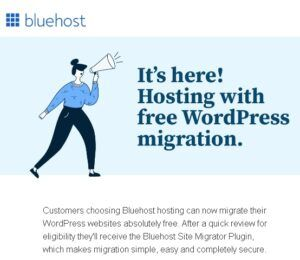 Free WordPress site migrations to BlueHost