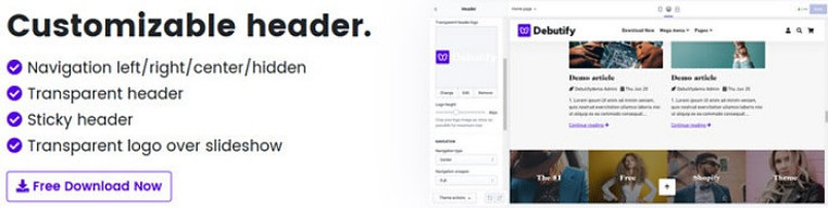 Cusomizable header is an option of how to customize Shopify theme